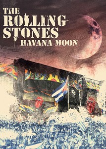 The Rolling Stones - Havana Moon - CIN