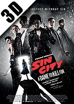 Frank Miller�s Sin City: A Dame to kill for - 3D