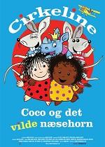 Cirkeline, Coco og det vilde næsehorn - DK tale