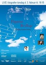 OPERAKINO 22: FIGAROS BRYLLUP (LIVE) - Februar