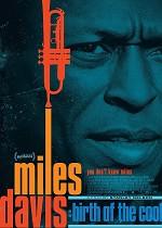 Miles Davis: Birth of the Cool - CIN