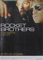 Rocket Brothers - Tæt på bandet Kashmir - CIN