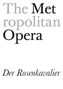 The Met 2016: Der Rosenkavalier